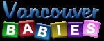 Vancouver Babies - Share Your Motherhood